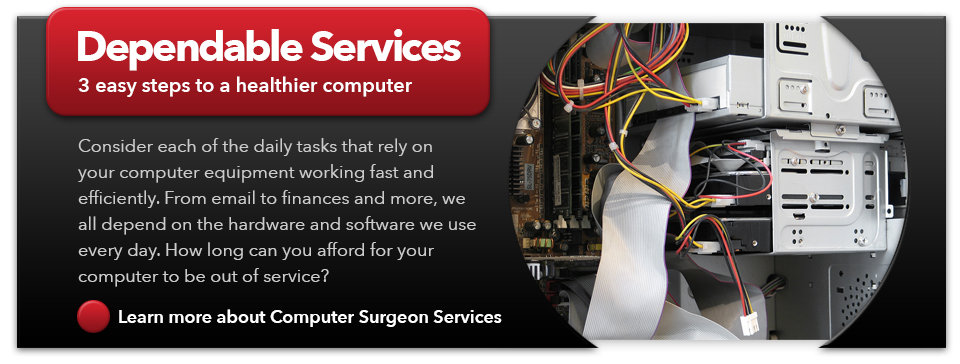 Computer Surgeon provides dependable computer repair services